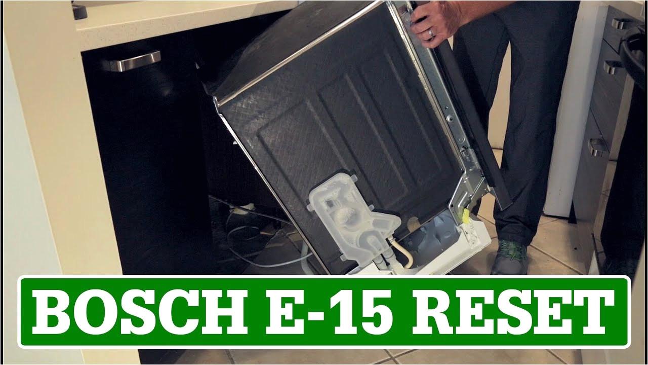 siemens fehler e15 best bosch dishwasher reset e 15 error code