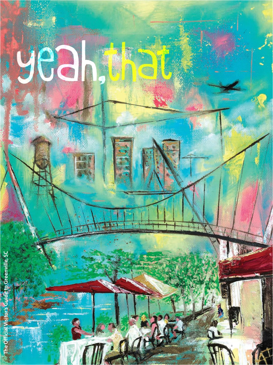 2018 official greenville sc visitor s guide by visitgreenvillesc issuu