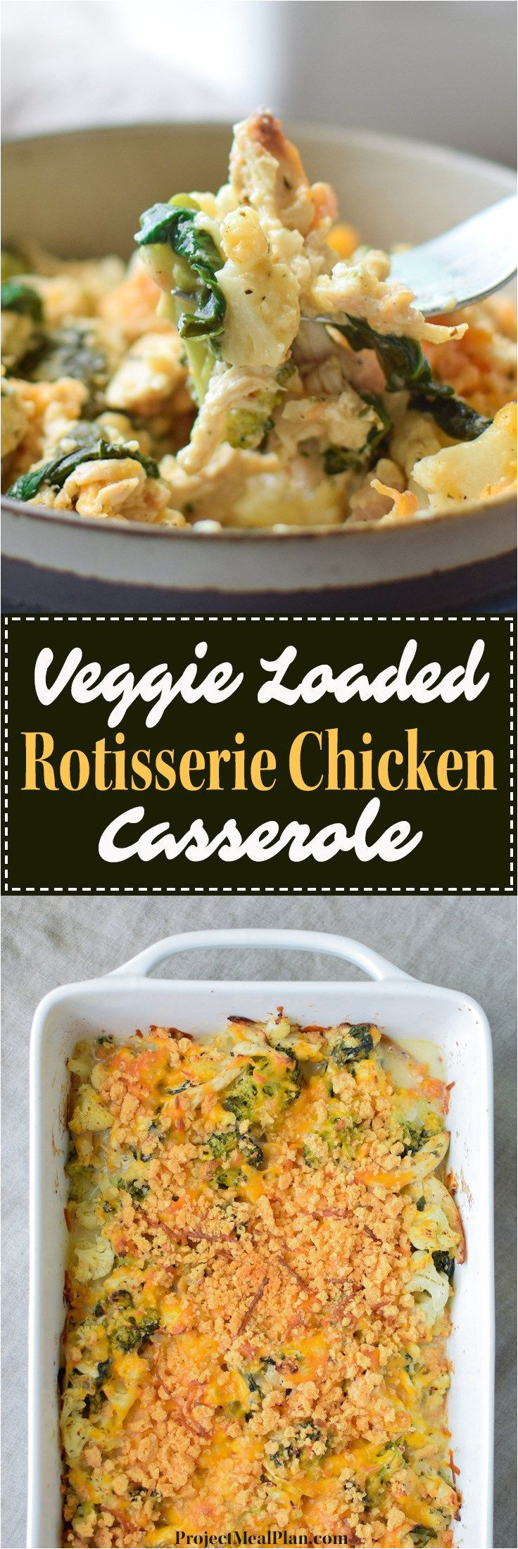 veggie loaded rotisserie chicken casserole broccoli cauliflower spinach onion greek yogurt for healthy deliciousness