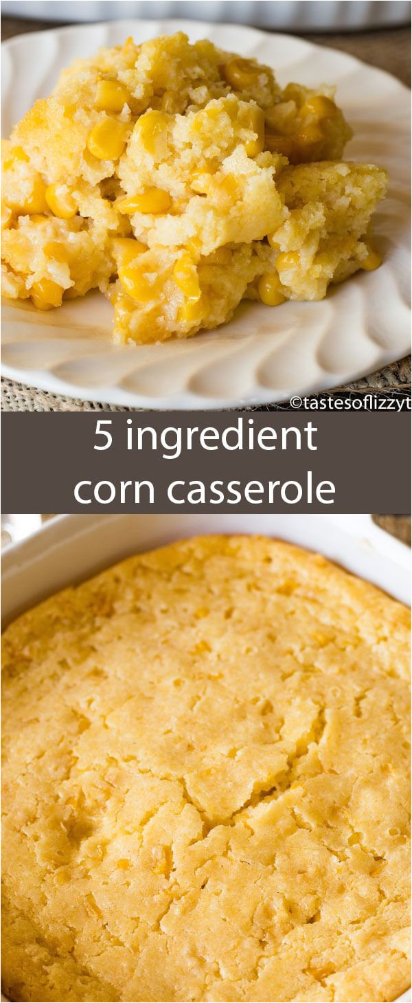 this no fail corn 5 ingredient corn casserole recipe is versatile and bakes up into