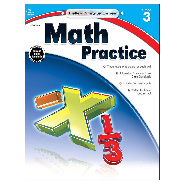 math practice grade 3 kelley wingate carson dellosa publishing 9781483805016 amazon com books