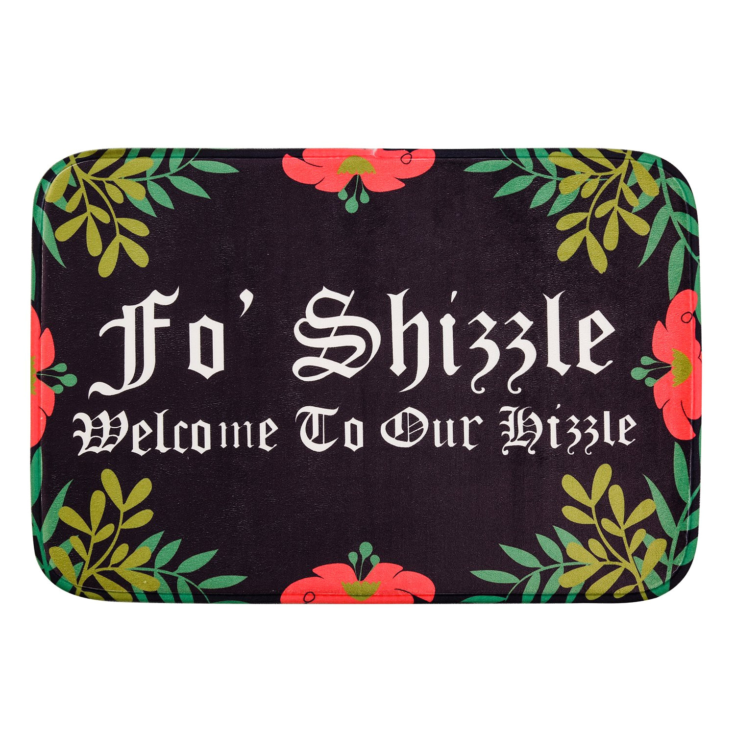 amazon com hui shop fo shizzle welcome to our hizzle cool absorbent non slip floor rug doormat funny mat garden outdoor