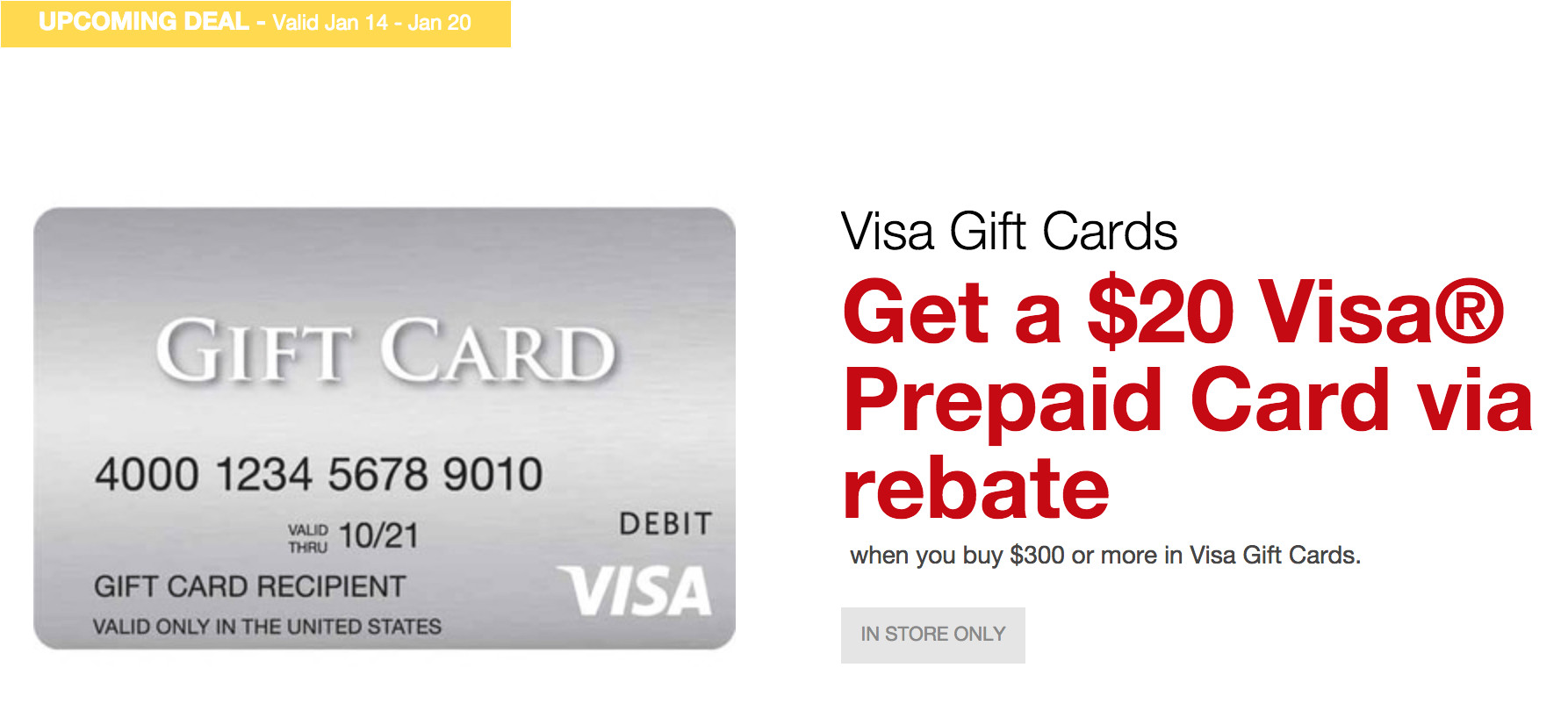 staples is offering a 20 prepaid visa rebate when buying 300 in visa gift cards from a staples store from 1 14 1 20
