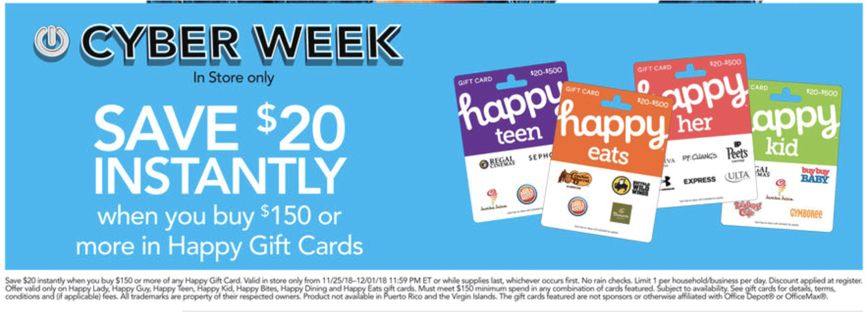 office depot is offering a 20 instant discount when you buy 150 or more in happy gift cards