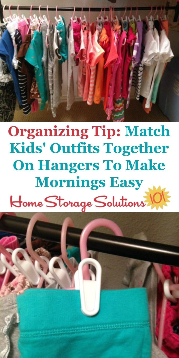 home storage solutions 101 closet organizing tip for kids clip the two parts of their outfit together on a