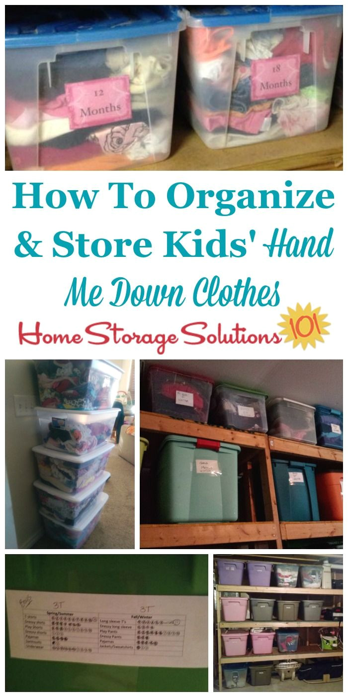 how to organize and store kids hand me down clothes with lots of kids clothes storage ideas and tips on home storage solutions 101