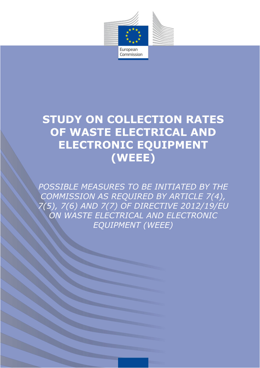 pdf study on collection rates of waste electrical and electronic equipment weee possible measures to be initiated by the commission as required by