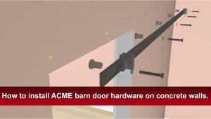 Acme Barn Door Hardware Installation Instructions How to Install Renin 39 S Barn Door Hardware Into Concrete