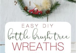 Advent Wreath Kits Hobby Lobby Easy Diy Bottle Brush Tree Wreaths Perfect to Display at Christmas