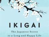 Amazon Japan Gift Card Amazon Com Ikigai the Japanese Secret to A Long and Happy Life