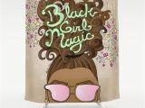 Black Girl Magic Shower Curtain Black Girl Magic Shower Curtain by Sarekaunique society6