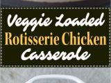 California Blend Vegetable Casserole Swiss Cheese Veggie Loaded Rotisserie Chicken Casserole Recipe Pmp Posts and
