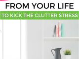 Declutter 365 From Home Storage solutions 101 20 Things You Need to Declutter From Your Home Right now Clutter