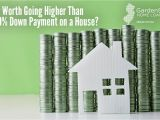 Difference Between Down and Down Alternative is It Worth Going Higher Than A 20 Down Payment On A House