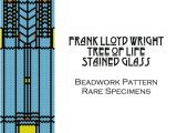 Frank Lloyd Wright Tree Of Life Quilt Pattern 124 Best Images About Frank Lloyd Wright Stained Glass
