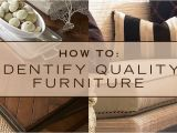 How to Identify Thomasville Furniture Thomasville Home Furnishingshow to Identify Quality