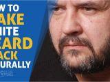 How to Make Beard Hair soft Like Head Hair How to Make White Beard Black Naturally How to Get Rid Of White