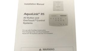 Jandy Aqualink Rs Owner S Manual Jandy Installation Owner 39 S Manual Aqualink Rs Onetouch All