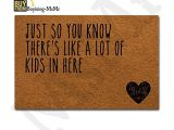 Just so You Know there S Like A Lot Of Dogs In Here Doormat Msmr Doormat Entrance Floor Mat Funny Doormat Home and