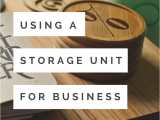 Life Storage Buffalo Ny Working Out Of A Storage Unit Do S and Don Ts for Small Business Owners