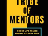New York Life Eft Tribe Of Mentors Short Life Advice From the Best In the World Tim