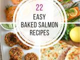 Recetas De Salmon Faciles Al Horno 22 Best Ever Easy Baked Salmon Recipes You Need to Try Mariscos