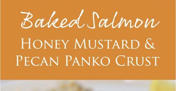 Recetas De Salmon Faciles Y Rapidas Baked Salmon with Honey Mustard and Pecan Panko Crust Receta Yum