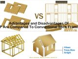 Structural Insulated Panels Disadvantages Advantages and Disadvantages Of Sip are Compared to