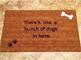 There S Like A Bunch Of Dogs In Here Doormat there 39 S Like A Bunch Of Dogs In Here Custom Door Mat Dog