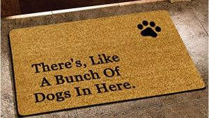 There S Like A Bunch Of Dogs In Here Doormat there 39 S Like A Bunch Of Dogs In Here Funny Design