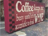 Wooden Kitchen Signs Sayings Wood Block Typography Art Coffee Keeps Me Busy Coffee Wood